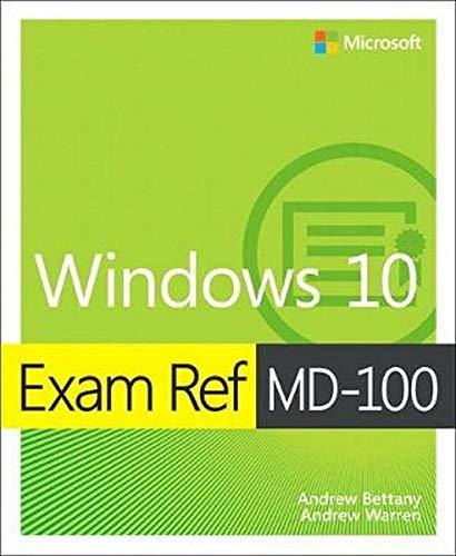 Exam Ref MD 100 Windows 10 1 E  Microsoft Exam Ref