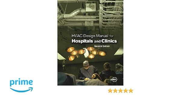 hvac design manual for hospitals and clinics second edition rh amazon com hvac design manual veteran affairs hvac design manual for hospitals and clinics
