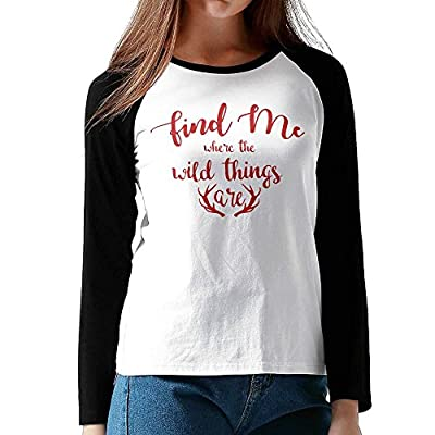 Find Me Where The Wild Things Are Women Crew Neck Raglan Long Sleeve T-Shirt