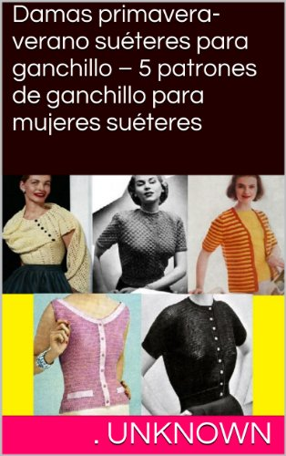 Amazon.com: Damas primavera-verano suéteres para ganchillo – 5 ...