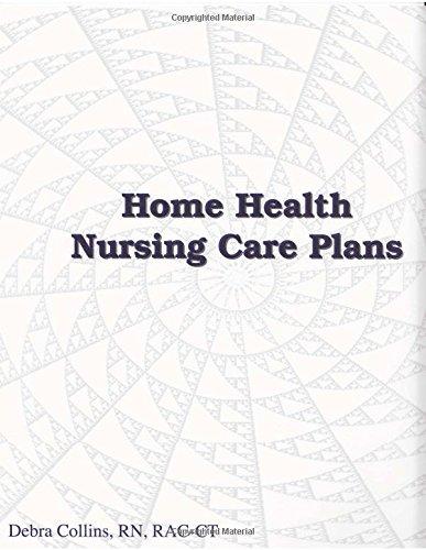 Home Health Nursing Care Plans (Nursing Care Plans for Home Health Care) by LTCS Books