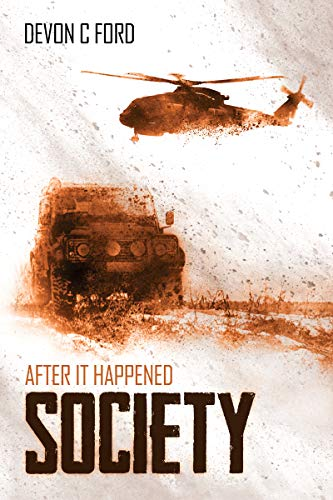Society: After it Happened Book 3 by [C. Ford, Devon]