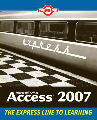 Access 2007: The L-Line: The Express Line to Learning-cover