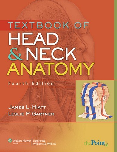 Textbook of Head and Neck Anatomy (Point (Lippincott Williams & Wilkins))
