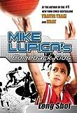 Long Shot: Mike Lupica's Comeback Kids (Comeback Kids Series)