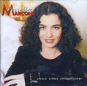 Rossella Marcone - Una Vita Migliore - Amazon.com Music