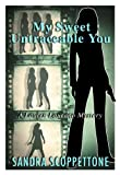 Download My Sweet Untraceable You (3rd In the Lauren Laurano Series) in PDF ePUB Free Online