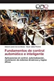 img - for Fundamentos de control autom????tico e inteligente (Spanish Edition) by Correa-Henao Gabriel Jaime (2015-03-30) book / textbook / text book