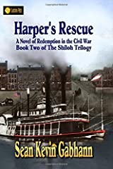 Harper's Rescue: A Novel of Redemption in the Civil War (The Shiloh Trilogy) (Volume 2) Paperback