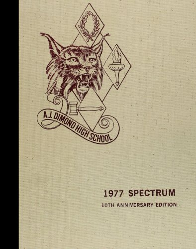 (Reprint) 1977 Yearbook: Dimond High School, Anchorage, Alaska (Alaska Dimond)