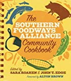 The Southern Foodways Alliance Community Cookbook, Southern Foodways Alliance, 0820332755