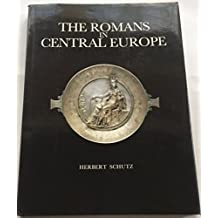 The Romans in Central Europe