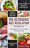 Ketogenic Diet: The Ketogenic Diet Revelation: Loss Weight, Reboot Your Metabolism, and Heal Your Body (Low Carb Diet, Healthy Living, Weight Loss, Paleo Diet)