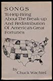 img - for Songs To Help Bring About The Break-Up and Redistribution of America's Great Fortunes (Inscribed) book / textbook / text book