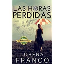 Las horas perdidas (Spanish Edition)