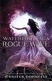 Rogue Wave: Book 2 (Waterfire Saga)