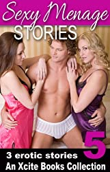 Sexy Menage Stories - an Xcite Books erotic threesomes collection