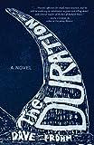 The Duration: A Novel