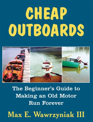 Cheap outboards the beginners guide to making an old motor run cheap outboards the beginners guide to making an old motor run forever by wawrzyniak fandeluxe Gallery