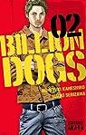Billion Dogs, tome 2 par Serizawa