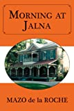 img - for Morning at Jalna book / textbook / text book