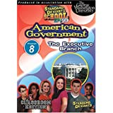 Standard Deviants School: American Government, Program Eight - The Executive Branch (Classroom Edition) by Cerebellum Corporation