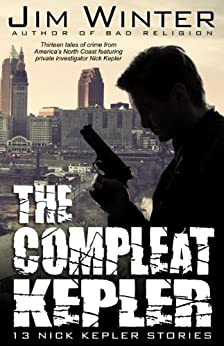 The Compleat Kepler (Nick Kepler Book 3) by [Winter, Jim]