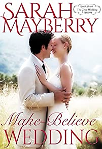 Make-believe Wedding by Sarah Mayberry ebook deal