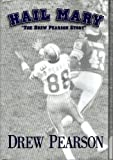 img - for Hail Mary: The Drew Pearson Story book / textbook / text book