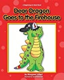 Dear Dragon Goes to the Firehouse (Dear Dragon: Beginning-to-read Book)