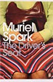 The Driver's Seat (Penguin Modern Classics) by Spark, Muriel (2006) Paperback