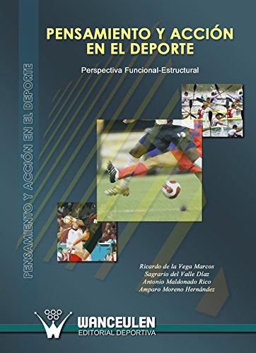 Pensamiento y acción en el deporte: Perspectiva funcional-estructural (Spanish Edition) by