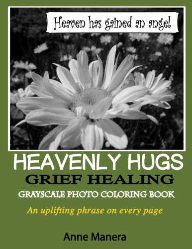 (Heavenly Hugs Grief Healing Grayscale Photo Coloring)
