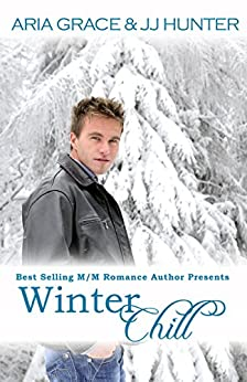 Winter Chill (A First Time Gay Romance) by [Grace, Aria]