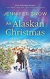 An Alaskan Christmas (A Wild River Novel)