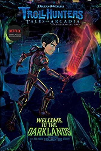 Image result for trollhunters books welcome to the darklands