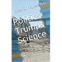 Politics Trumps Nuclear Science: America's Radioactive Waste Dilemma, A Social Scientist's Perspective