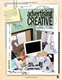 img - for Advertising Creative: Strategy, Copy, and Design by Altstiel, Thomas (Tom) B. Published by Sage Publications, Inc 2nd (second) edition (2009) Paperback book / textbook / text book