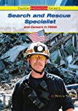 Search and Rescue Specialist and Careers in FEMA, Monica Ferry, 0766026507