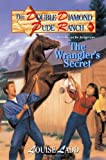 The Wrangler's Secret, Louise Ladd, 0812553535