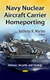 Navy Nuclear Aircraft Carrier Homeporting, , 1613245572