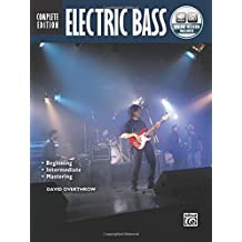 Complete Electric Bass Method Complete Edition: Book and CD