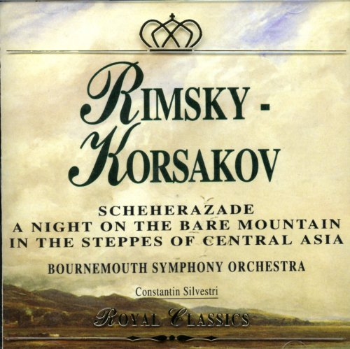 eherazade / Moussorgsky: A night on the bare mountain / Borodin: In the Steppes of Central Asia ()