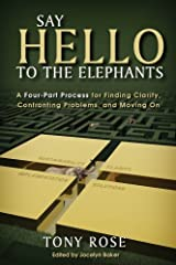 Say Hello to the Elephants Hardcover
