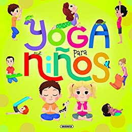 Amazon.com: Yoga para niños (Yoga para peques) (Spanish ...