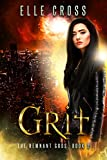 GRIT 2: A Reverse Harem Urban Fantasy Series (The Remnant Gods)