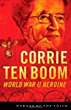 Front cover for the book Corrie Ten Boom (Heroes of the Faith) by Sam Wellman
