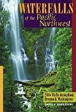 Waterfalls of the Pacific Northwest, David L. Anderson, 088150713X