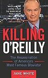 Killing O'Reilly, Jane White, 1500131105