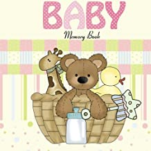 Baby Memory Book: Baby Book and Baby Scrapbook for Baby's First Year